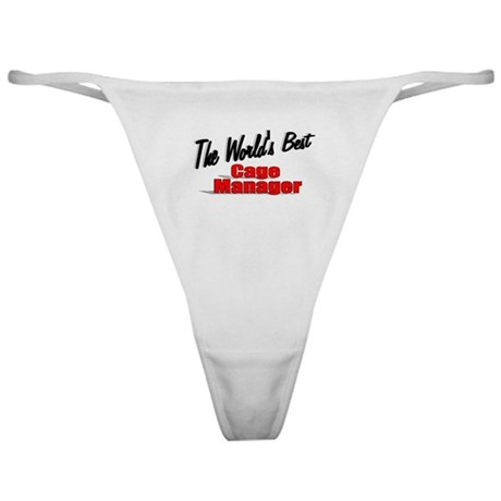 """The World's Best Cage Manager"" Classic Thong"