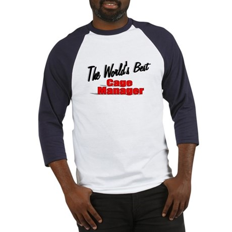 """The World's Best Cage Manager"" Baseball Jersey"