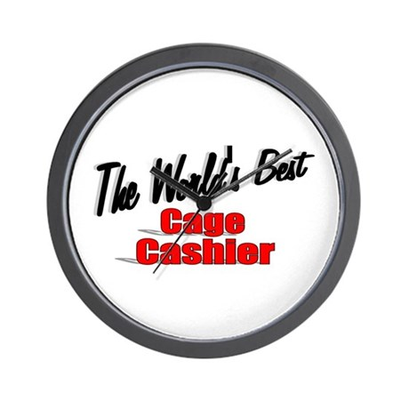 """The World's Best Cage Cashier"" Wall Clock"