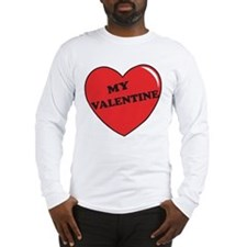 My Valentine Long Sleeve T-Shirt