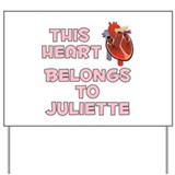 This Heart: Juliette (C) Yard Sign