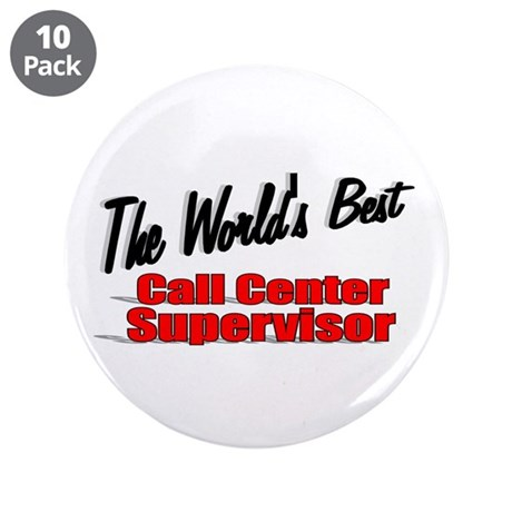 """The World's Best Call Center Supervisor"" 3.5"" But"