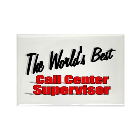"""The World's Best Call Center Supervisor"" Rectangl"