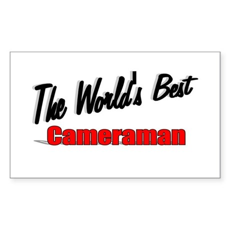 """The World's Best Cameraman"" Rectangle Sticker"