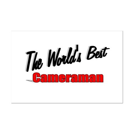 """The World's Best Cameraman"" Mini Poster Print"