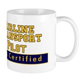 FAA Certified Airline Transport Pilot Small Mugs
