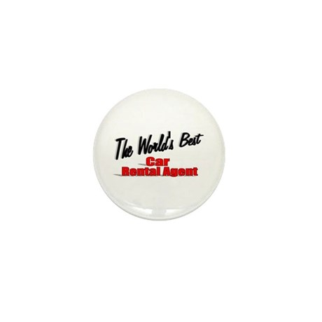 &quot;The World's Best Car Rental Agent&quot; Mini Button