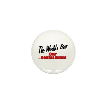 &quot;The World's Best Car Rental Agent&quot; Mini Button (1