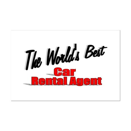 &quot;The World's Best Car Rental Agent&quot; Mini Poster Pr