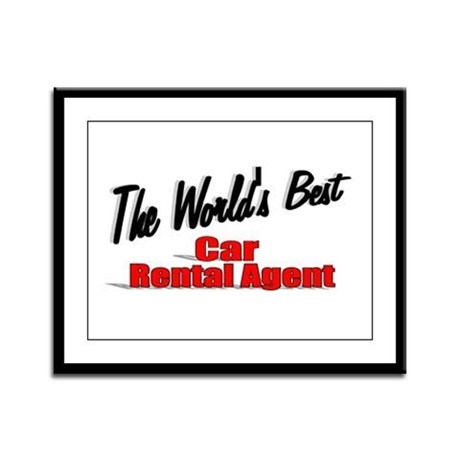 &quot;The World's Best Car Rental Agent&quot; Framed Panel P