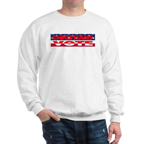 Christians Vote Sweatshirt