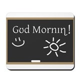 Phonetic Good Morning Mousepad