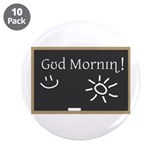 "Phonetic Good Morning 3.5"" Button (10 pack)"