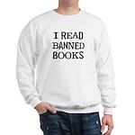 I Read Books Sweatshirt