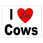 I Love Cows for Cattle Lovers Small Poster