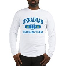Ukrainian Drinking Team Long Sleeve T-Shirt
