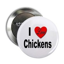 "I Love Chickens 2.25"" Button (10 pack)"