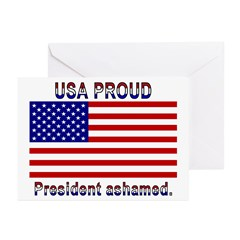 USA PROUD-President Ashamed Greeting Cards (Pk of