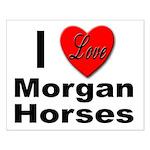 I Love Morgan Horses Small Poster