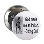 God made me an Indian 2.25