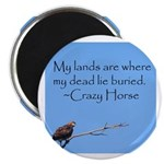 Crazy Horse Quote Magnet