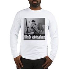German - Make yourself at hom Long Sleeve T-Shirt