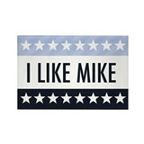 I Like Mike! Rectangle Magnet