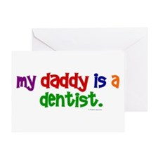 My Daddy Is A Dentist (PR) Greeting Card