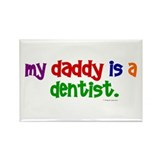 My Daddy Is A Dentist (PR) Rectangle Magnet (10 pa
