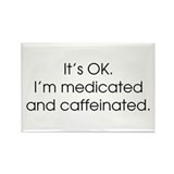 Medicated &amp; Caffeinated Rectangle Magnet (100 pack