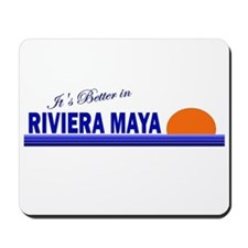 Its Better in Riviera Maya, M Mousepad
