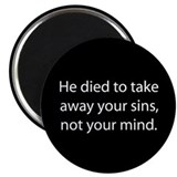died to take away sins not mind Magnet