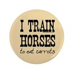 I Train Horses, To Eat Carrots 3.5