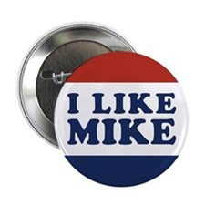 "I Like Mike 2.25"" Button"