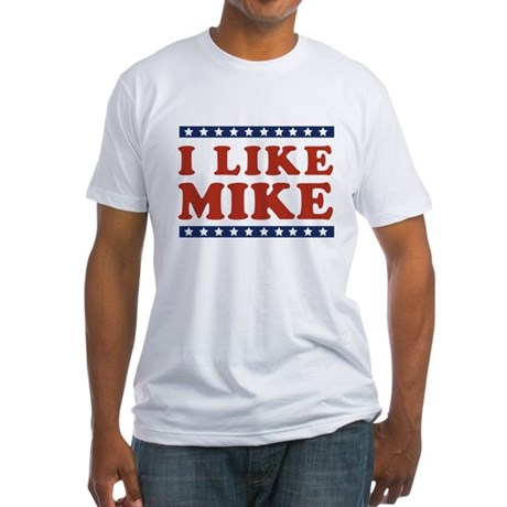 I Like Mike Fitted T-Shirt