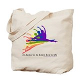To Dance is to Fly Tote Bag