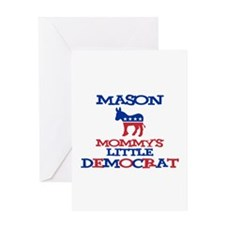 Mason - Mommy's Little Democr Greeting Card
