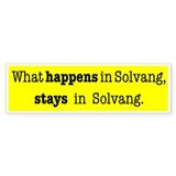 What happens in Solvang, stays in Solvang: sticker