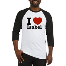 I love Isabel Baseball Jersey