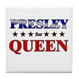 PRESLEY for queen Tile Coaster