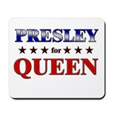 PRESLEY for queen Mousepad