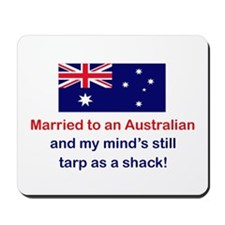 Married To Australian Mousepad