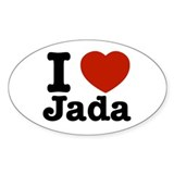 I love jada Oval Bumper Stickers