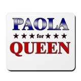 PAOLA for queen Mousepad