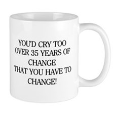 Crying for Change Mug