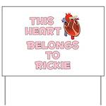 This Heart: Rickie (C) Yard Sign