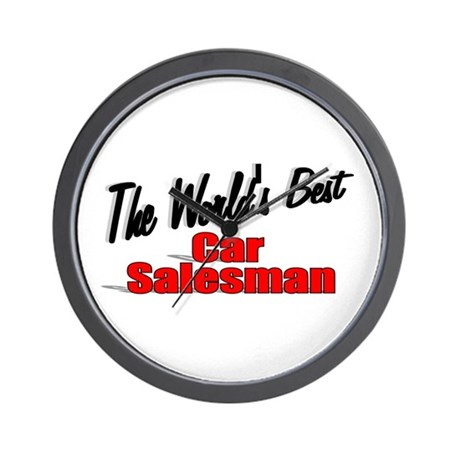 """The World's Best Car Salesman"" Wall Clock"