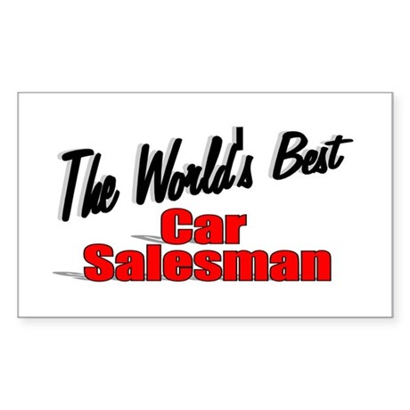 """The World's Best Car Salesman"" Sticker (Rectangul"