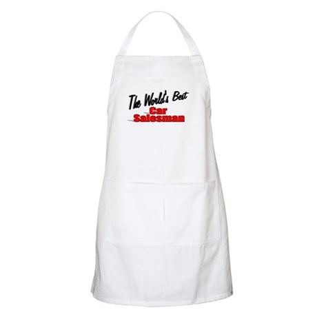 """The World's Best Car Salesman"" BBQ Apron"