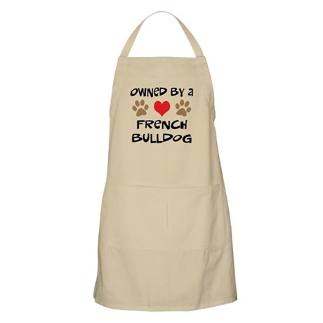Owned By A French Bulldog BBQ Apron